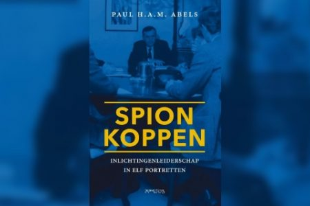 Dutch spy chiefs: a new book by Paul Abels