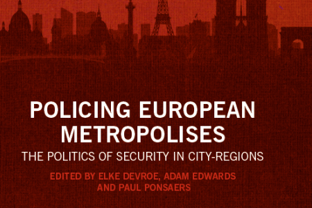 "New publication ""Policing European Metropolises. The Politics of Security in City-Regions"" out now!"